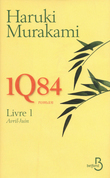 1Q84 - Livre 1, Avril-Juin