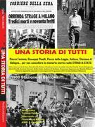 Una Storia di Tutti - Testimonianze sulle Stragi in Italia
