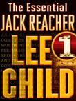The Essential Jack Reacher, Volume 1, 7-Book Bundle: Persuader, The Enemy, One Shot, The Hard Way, Bad Luck and Trouble, Nothing to Lose, Gone Tomorro