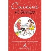 Cuisine et gossips