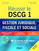 Réussir le DSCG 1 - Gestion juridique, sociale et fiscale