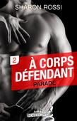 Parade - À corps défendant - Saison 1 - Vol. 2