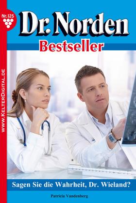 Dr. Norden Bestseller 125 – Arztroman