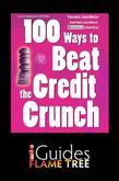 100 Ways to Beat the Credit Crunch