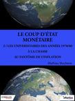 Coup d'Etat monétaire - Partie 3