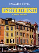 Portofino, a short history