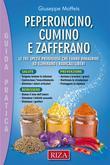 Peperoncino, Cumino e Zafferano