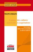 Philippe d'Iribarne - Logique des cultures nationales et coopérations