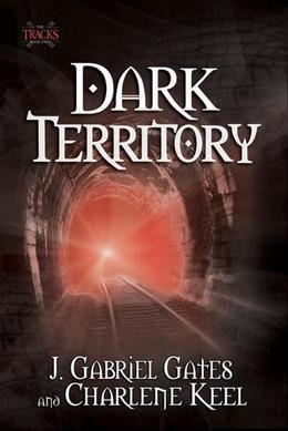 Dark Territory: The Tracks, Book One