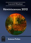 Réminiscence 2012