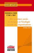 Frederick E. Emery et Eric L.Trist - Des systèmes socio-techniques à l'écologie sociale des organisations