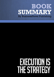 Summary : Execution Is The Strategy - Laura Stack