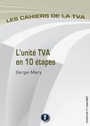 L'unité TVA en 10 étapes