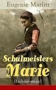 Schulmeisters Marie (Liebesroman)