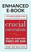 Kerry Patterson - Crucial Conversations Tools for Talking When Stakes Are High, Second Edition