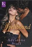 Spellbound: A Loveswept Classic Romance