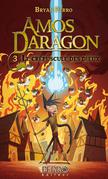 Amos Daragon (3) Le crépuscule des dieux