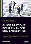 Guide pratique pour financer son entreprise