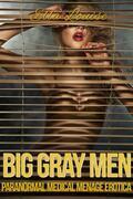 Big Gray Men