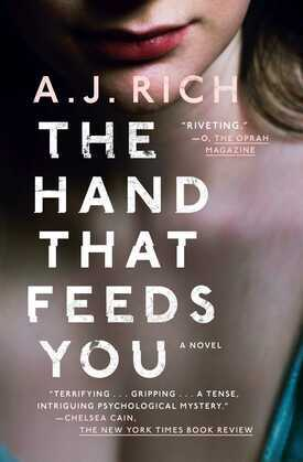 The Hand That Feeds You: A Novel