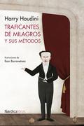 Traficantes de milagros y sus métodos