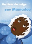 Un hiver de neige pour Mamadou