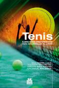 Tenis. Ejercicios progresivos para desarrollar tu juego