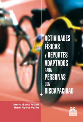 Actividades física y deportes adaptados para personas con discapacidad