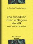 Une expédition avec le Négous Ménélik