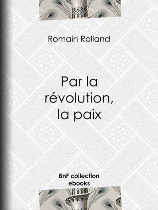 Par la révolution, la paix