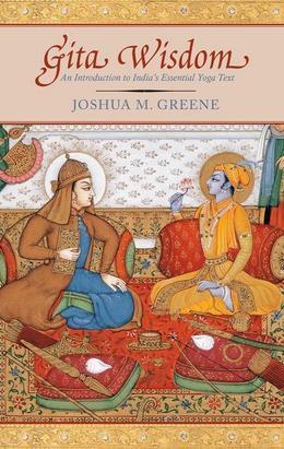 Gita Wisdom: Krishna's Teachings on the Yoga of Love