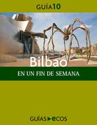 Bilbao. En un fin de semana