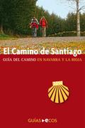 El Camino de Santiago en Navarra y La Rioja