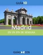Madrid. En un fin de semana