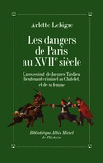 Les Dangers de Paris au XVIIe siècle