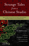 Songling Pu - Strange Tales from a Chinese Studio: The classic collection of eerie and fantastic Chinese stories of the supernatural
