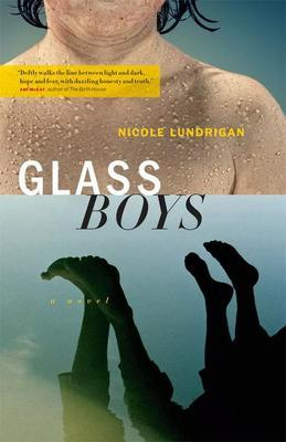 Glass Boys: A Novel
