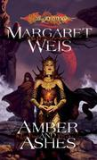 Amber and Ashes: Dark Disciple, Volume One
