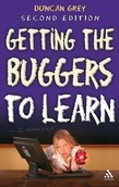Getting the Buggers to Learn 2nd Edition