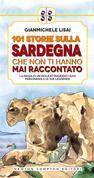 101 storie sulla Sardegna che non ti hanno mai raccontato