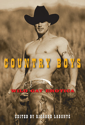 Country Boys: Wild Gay Erotica