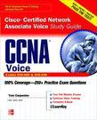 CCNA Cisco Certified Network Associate Voice Study Guide (Exams 640-460 & 642-436)
