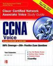 CCNA Cisco Certified Network Associate Voice Study Guide (Exams 640-460 & 642-436)