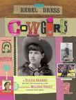 Rebel in a Dress: Cowgirls: Cowgirls