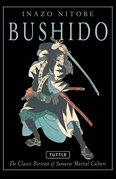 Bushido: The Classic Portrait of Samurai Martial Culture