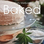 Baked: Over 50 Tasty Marijuana Treats