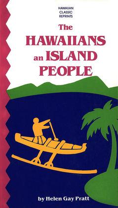 The Hawaiians an Island People