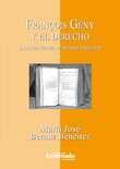 François Gény y el Derecho. La lucha contra el método exegético