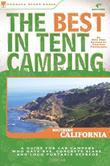 The Best in Tent Camping: Southern California: Southern California