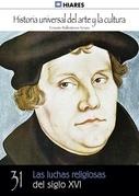 Las luchas religiosas del siglo XVI